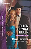 Colton Copycat Killer (The Coltons of Texas, 1)