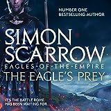 The Eagle's Prey: Eagles of the Empire, Book 5
