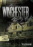 The Winchester Mystery House (You Choose: Haunted Places)
