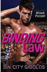Binding Law (Sin City Gigolos Book 3) Kindle Edition