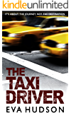 The Taxi Driver: Three short crime fiction stories