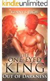 Out of Darkness (The One-Eyed King Book 3)