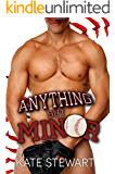 Anything but Minor (Balls in Play Book 1)