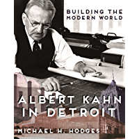 Building the Modern World: Albert Kahn in Detroit (Painted Turtle) book cover