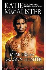 Memoirs of a Dragon Hunter Kindle Edition