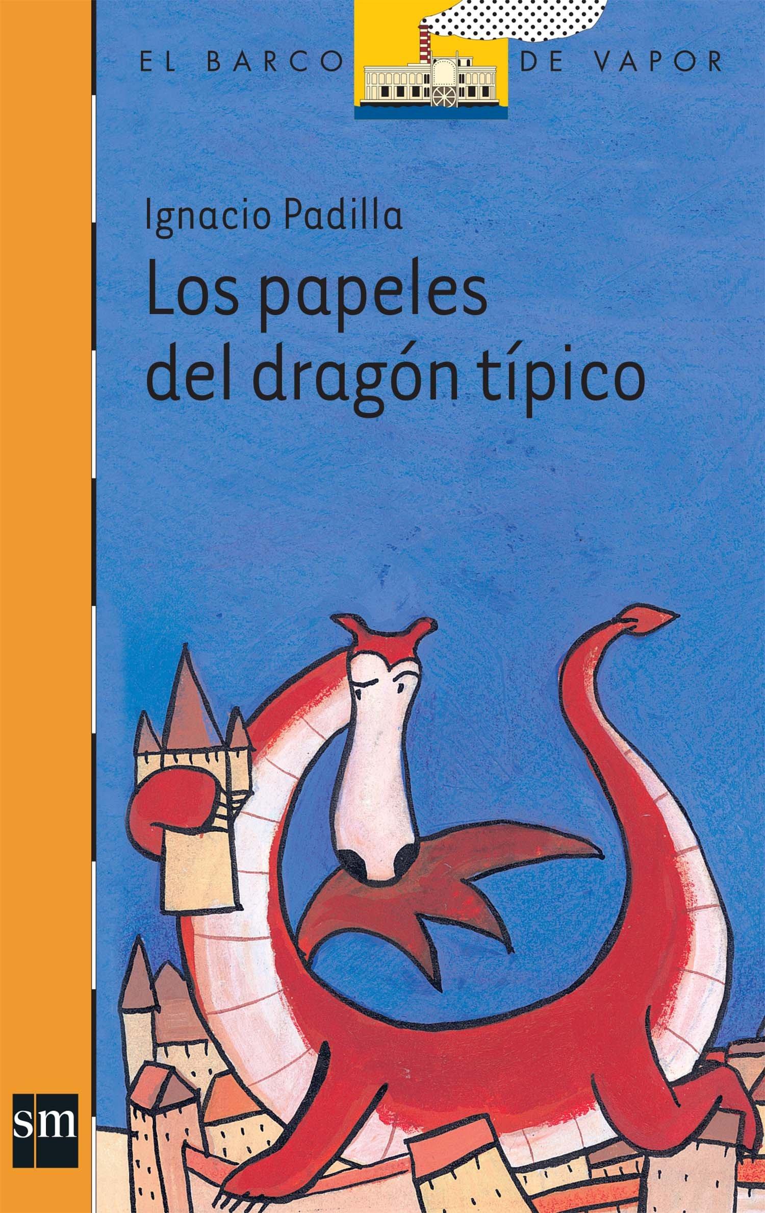 Los papeles del dragón típico (El Barco de Vapor Naranja) (Spanish) Paperback – 2013