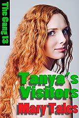 Tanya's Visitors (The Gang Book 13) Kindle Edition