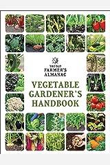 The Old Farmer's Almanac Vegetable Gardener's Handbook (Old Farmer's Almanac (Paperback)) Flexibound