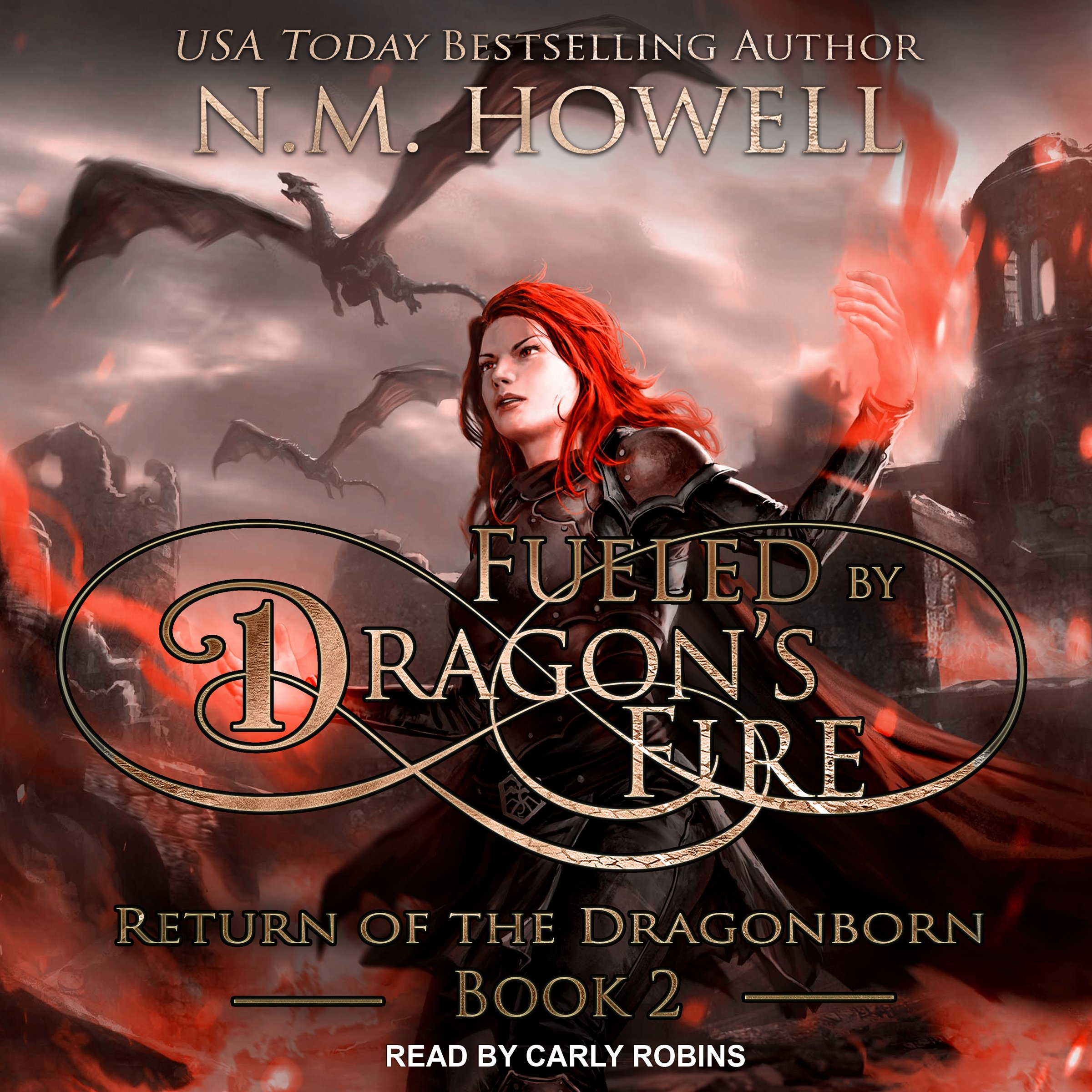Fueled by Dragon's Fire: Return of the Dragonborn, Book 2