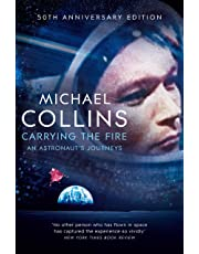Carrying the Fire: An Astronaut's Journeys