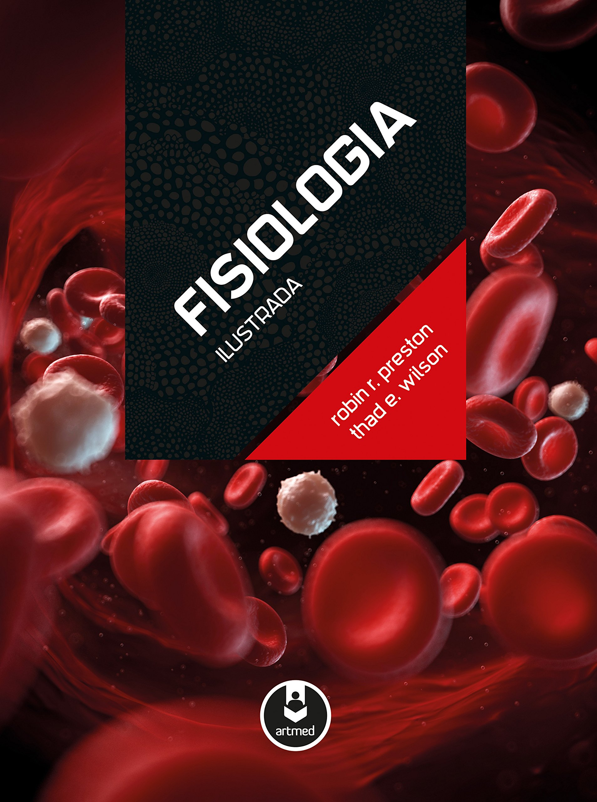 Fisiologia Ilustrada (Em Portuguese do Brasil): Robin R. Preston ...