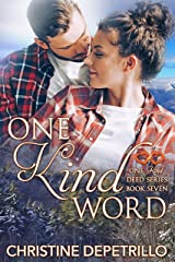 One Kind Word (One Kind Deed Series Book 7) Kindle Edition