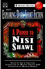 Exploring Dark Short Fiction #3: A Primer to Nisi Shawl Kindle Edition