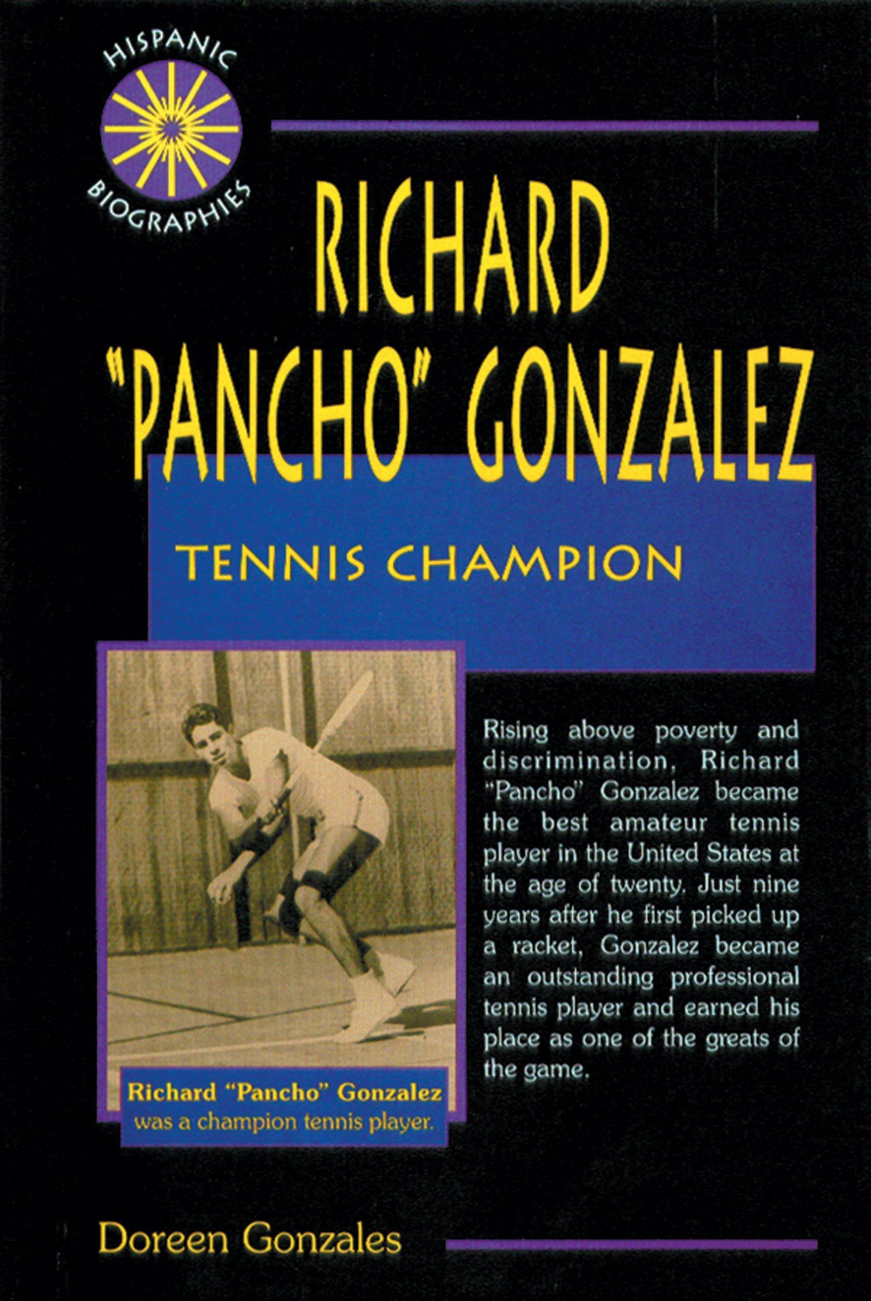Richard Pancho Gonzales: Tennis Champion (Hispanic Biographies)
