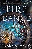 Fire Dance: A Novel
