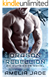 Dragon Rebellion (Ice Dragons Book 3)