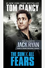 The Sum of All Fears (Jack Ryan Universe Book 5) Kindle Edition
