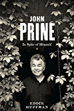 John Prine: In Spite of Himself (American Music)