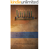 The Seven Shepherds: Hanukkah in Prophecy (BEKY Books Book 11)