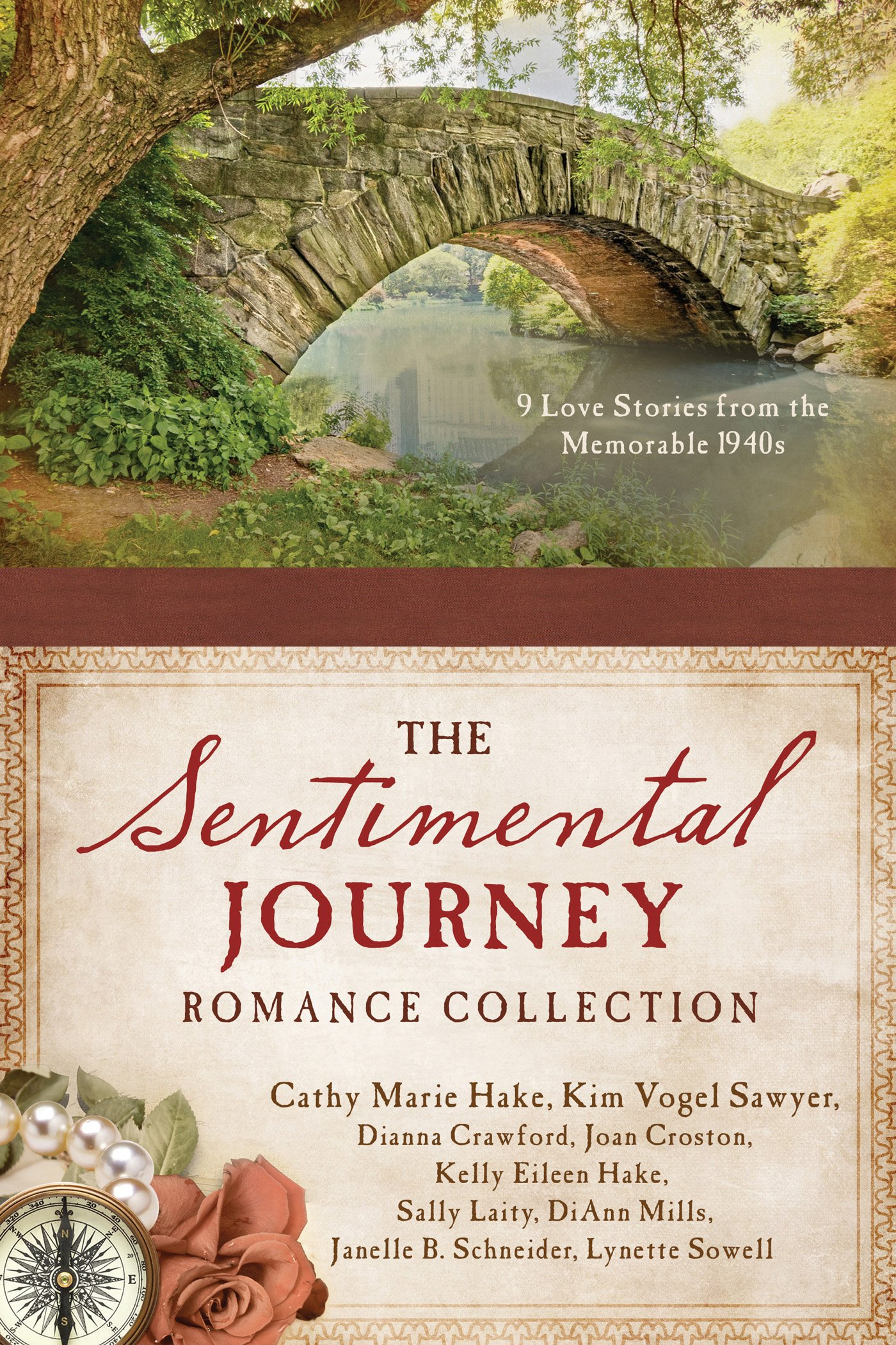 A Sentimental Journey Romance Collection: 9 Love Stories from the Memorable 1940s ebook