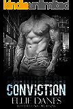 Conviction (A Stand-alone Novel): A Bad Boy Romance