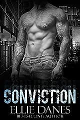 Conviction (A Stand-alone Novel): A Bad Boy Romance Kindle Edition