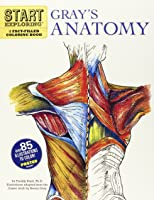 Start Exploring: Gray's Anatomy: A Fact-Filled