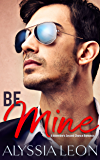 Be Mine: A Valentine's Second Chance Romance (English Edition)