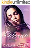 Release (Symbols of Love Book 3)
