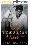 Tempting Devil: Dark New Adult High School Bully Romance (Sinners and Saints Book 2)