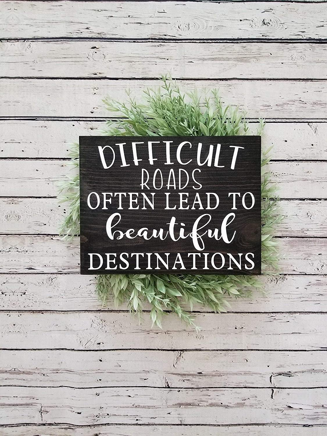 PotteLove Difficult Roads Often Lead to Beautiful Destinations - Wood Sign - Farmhouse Decor - Rustic Home Decor,Rustic Wooden Plaque Wall Art Hanging Sign 12
