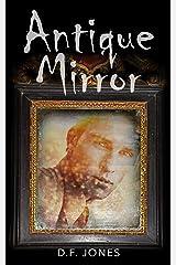 Antique Mirror Kindle Edition