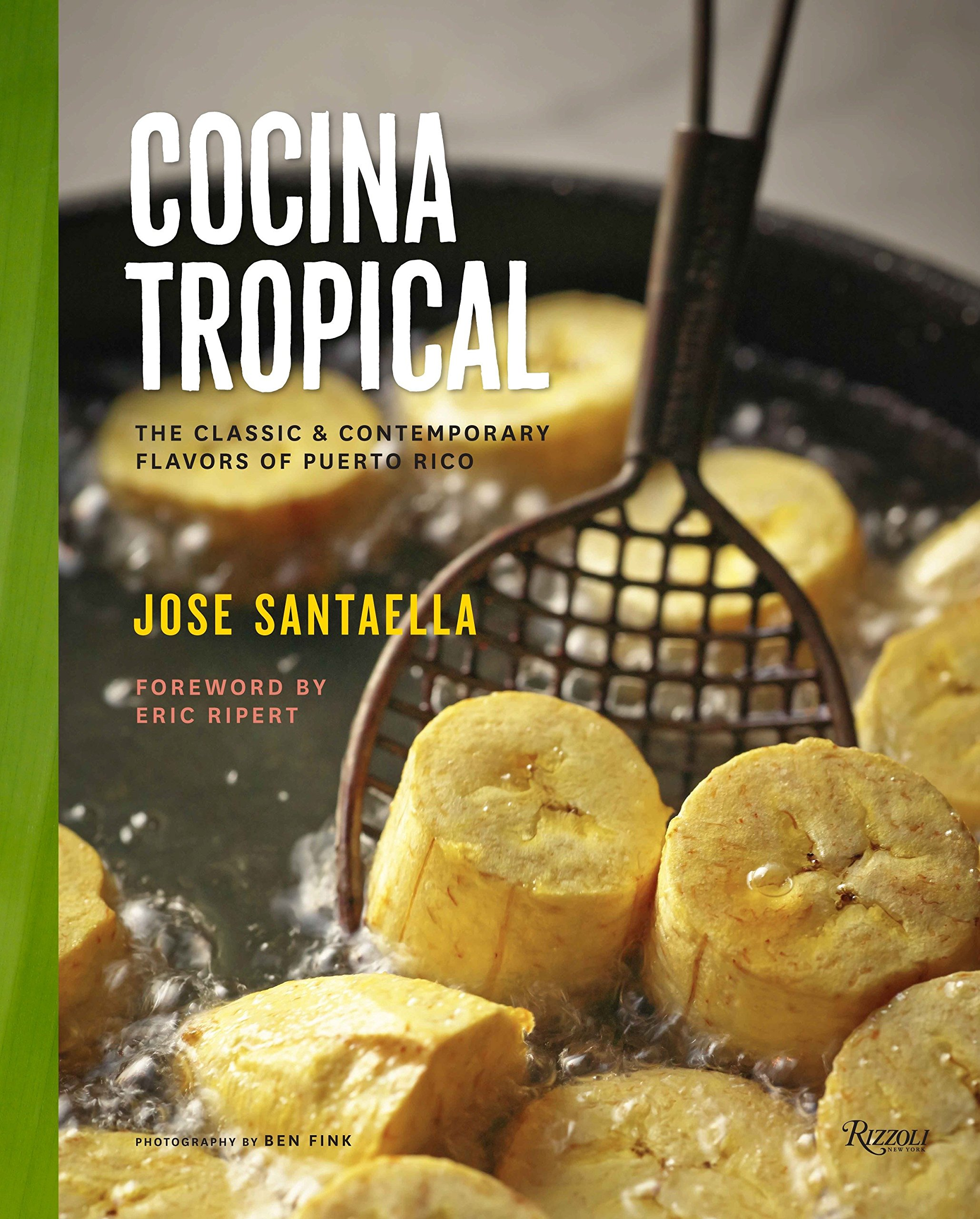Download Cocina Tropical: The Classic & Contemporary Flavors of Puerto Rico PDF