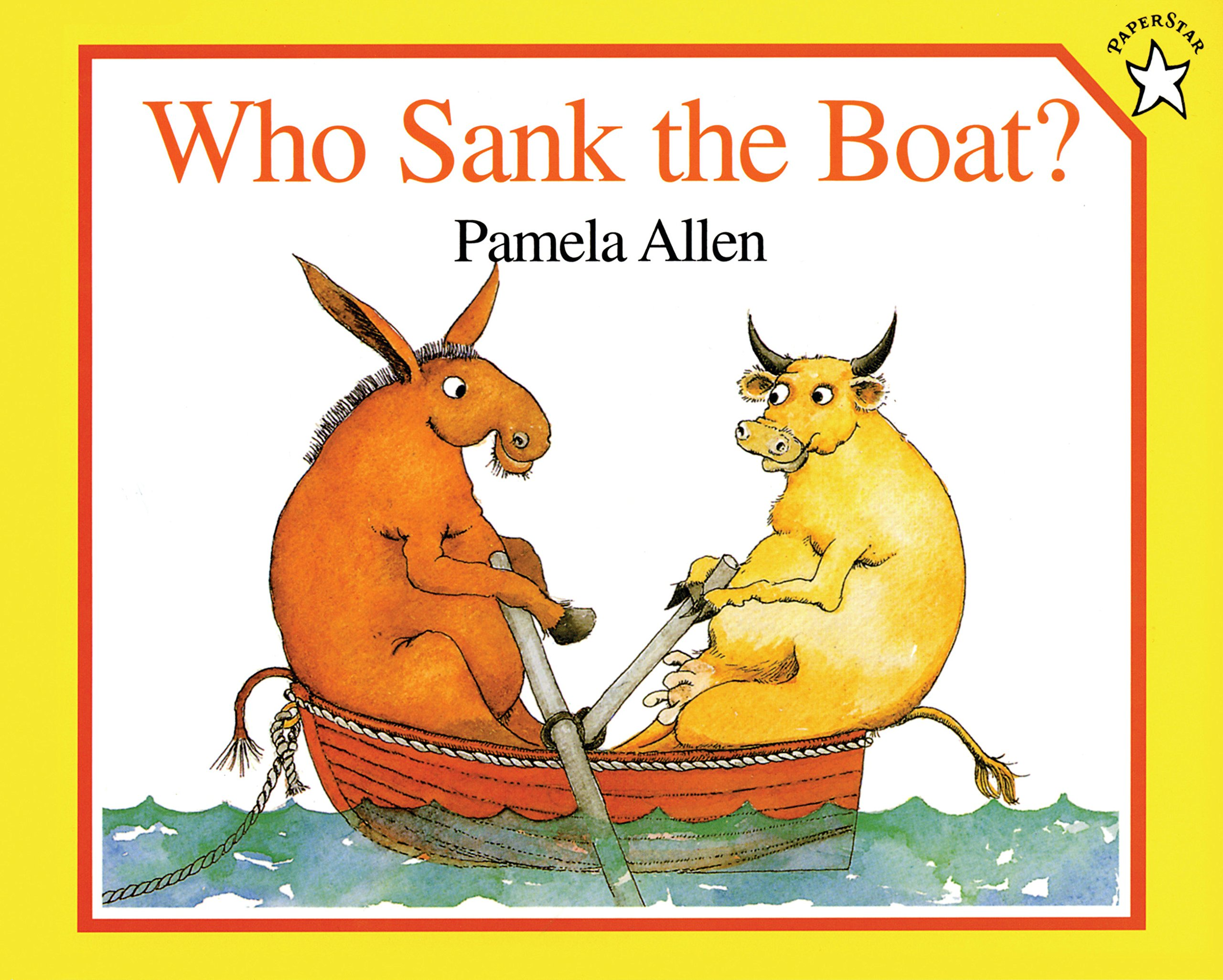 Who Sank the Boat? (Paperstar): Amazon.co.uk: Allen, Pamela: Books