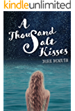 A Thousand Salt Kisses: Book One of The Salt Kisses Series