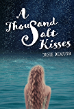 A Thousand Salt Kisses: Book One of The Salt Kisses Series