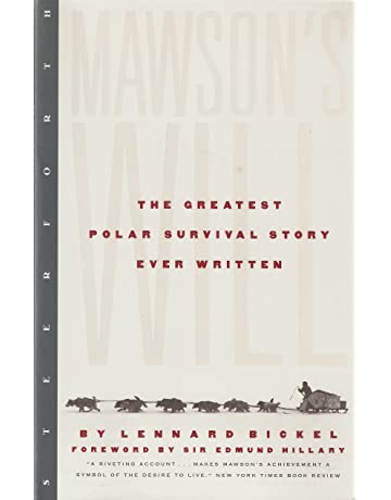 Mawsons Will: The Greatest Polar Survival Story Ever Written