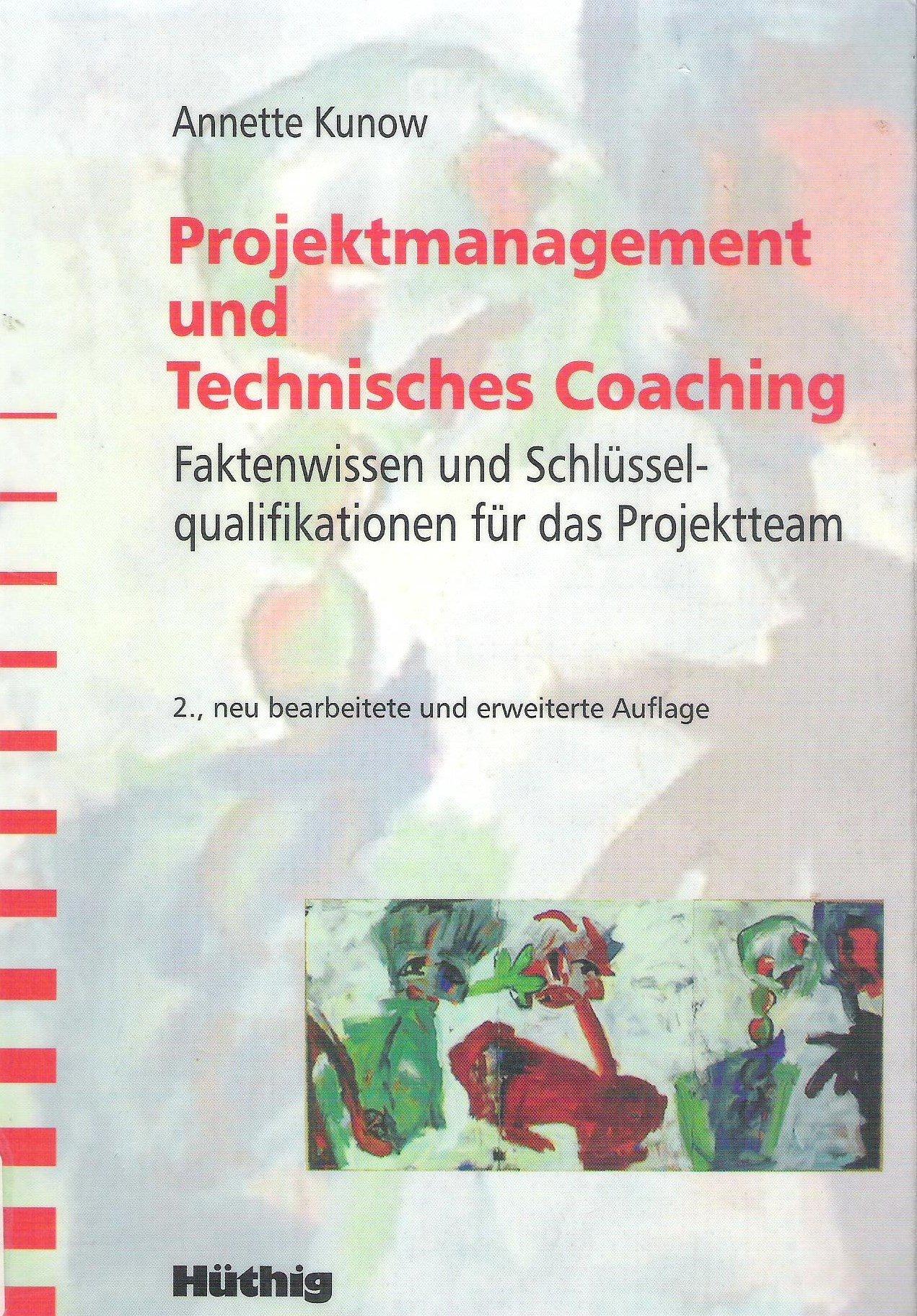 projektmanagement-und-technisches-coaching-faktenwissen-und-schlsselqualifikationen-fr-das-projektteam