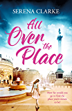 All Over the Place: A Near & Far Novel