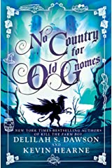 No Country for Old Gnomes: The Tales of Pell Hardcover