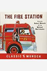 The Fire Station (Classic Munsch) Paperback