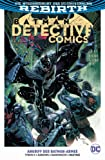Batman - Detective Comics: Bd. 1 (2. Serie): Angriff der Batman-Armee