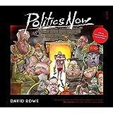 Politics Now: The Best of David Rowe
