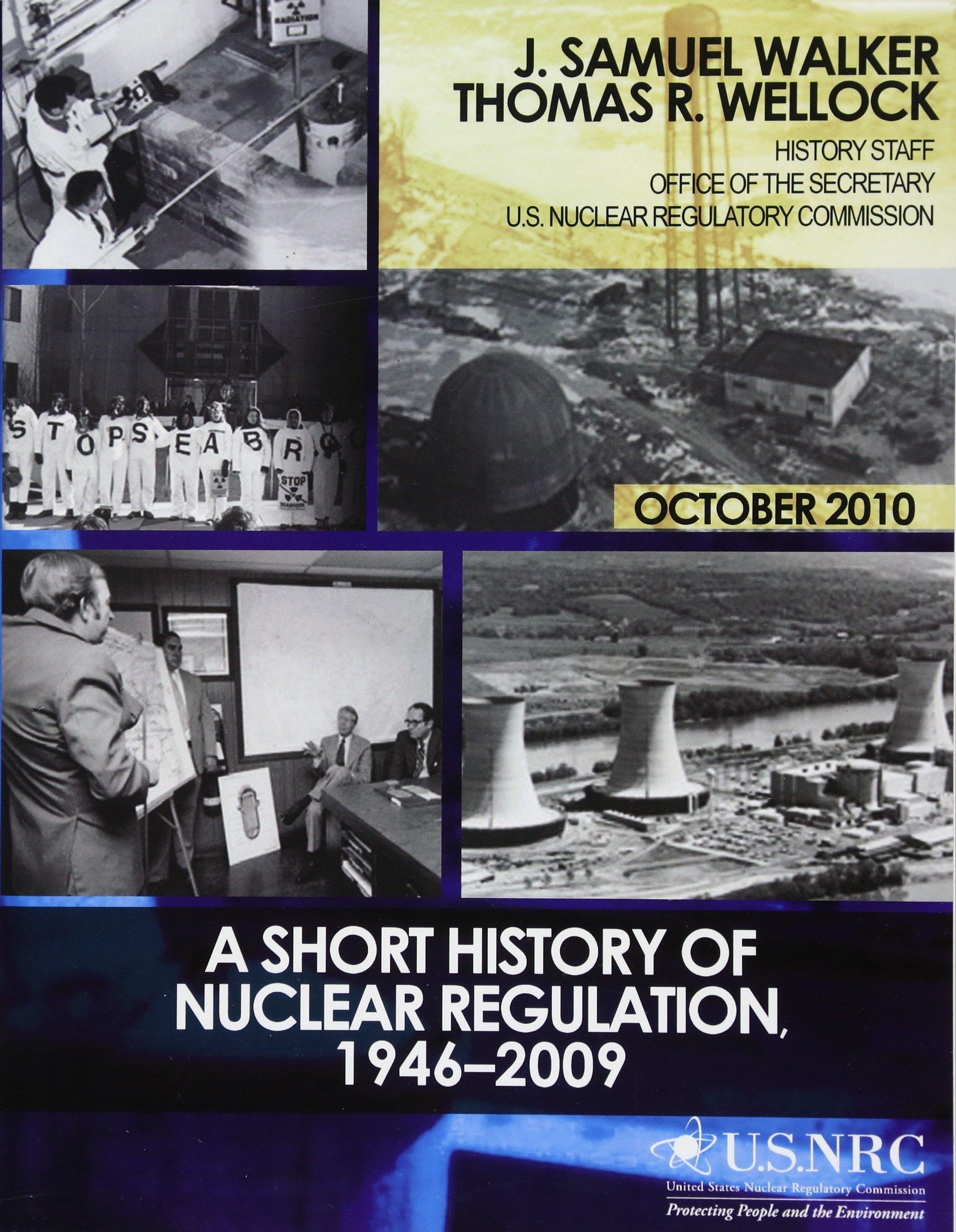 Read Online A Short History of Nuclear Regulation, 1946-2009 pdf epub