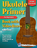 Ukulele Primer Book For Beginners (with Video Access)