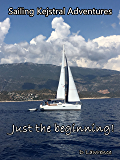 Sailing Kejstral adventures: Just the beginning!