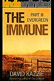 Evergreen (The Immune Book 3)