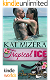 Barefoot Bay: Tropical Ice (Kindle Worlds Novella)