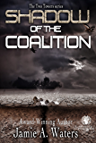 Shadow of the Coalition: The Two Towers Dystopian Science Fiction Romance series
