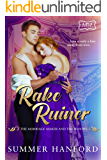 Rake Ruiner: The Marriage Maker and the Widows Book One
